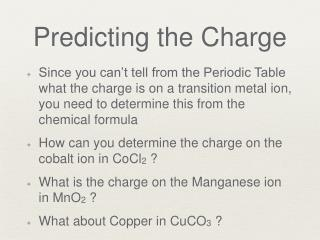 Predicting the Charge