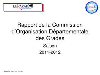 Rapport de la Commission d'Organisation Départementale des Grades