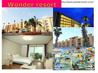 Wonder resort