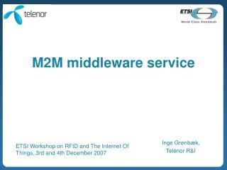 M2M middleware service