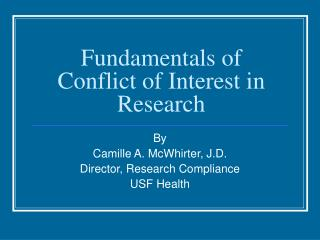 Fundamentals of Conflict of Interest in Research