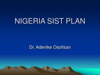 NIGERIA SIST PLAN
