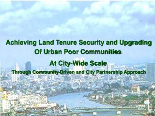 Thailand's new National Housing Action  Achieving Land Tenure Security and Upgrading