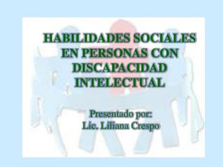 Presentado por: Lic. Liliana Crespo