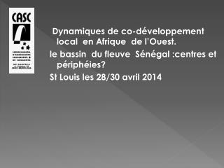 Dynamiques de co-d�veloppement local  en Afrique  de l�Ouest.
