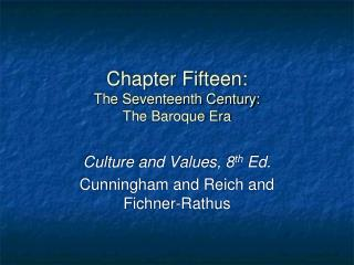 Chapter Fifteen: The Seventeenth Century: The Baroque Era