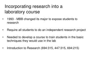 Incorporating research into a laboratory course
