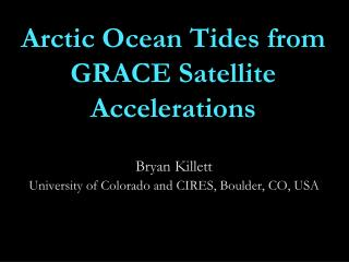 Arctic Ocean Tides from GRACE Satellite Accelerations