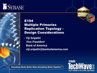 E194  Multiple Primaries Replication Topology - Design Considerations