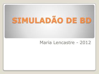 SIMULAD�O DE BD