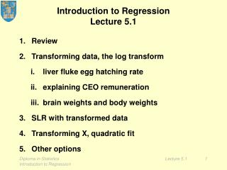 Introduction to Regression Lecture 5.1