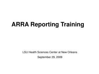ARRA Reporting Training