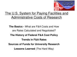 The U.S. System for Paying Facilities and Administrative Costs of Research
