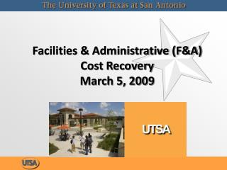 Facilities & Administrative (F&A) Cost Recovery  March 5, 2009