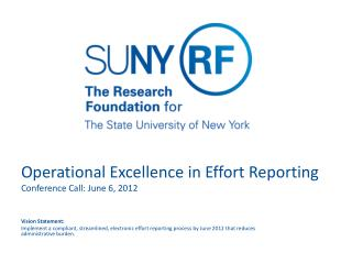 Operational Excellence in Effort Reporting Conference Call: June 6, 2012