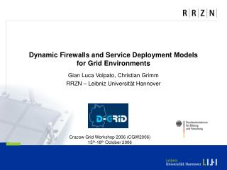 Dynamic Firewalls and Service Deployment Models  for Grid Environments