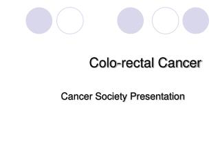 Colo-rectal Cancer