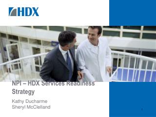 NPI   HDX Services Readiness Strategy