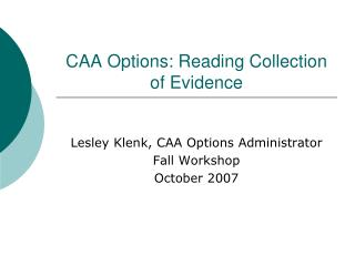 CAA Options: Reading Collection of Evidence