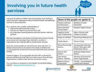 Involving you in future health services