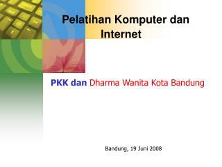 Pelatihan Komputer dan Internet