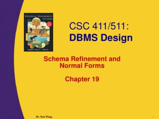 Schema Refinement and  Normal Forms Chapter 19