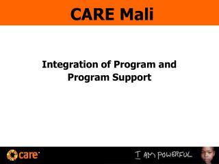 Integration of Program and  Program Support