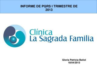 INFORME DE PQRS I TRIMESTRE DE 2013