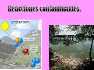 Reacciones contaminantes.-Andrea Márquez Carrillo