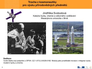 Trocha z kosmonautiky  pro výuku přírodovědných předmětů Jindřiška Svobodová