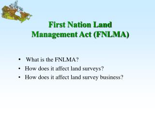 First Nation Land  Management Act FNLMA