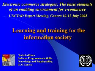 Learning and training for the information society