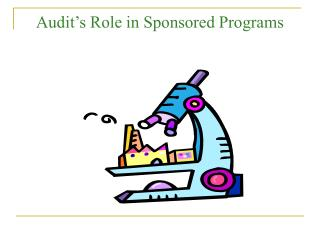 Audit�s Role in Sponsored Programs
