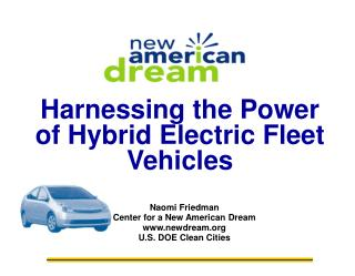 Harnessing the Power of Hybrid Electric Fleet Vehicles
