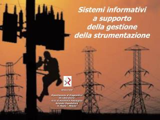 Sistemi informativi  a supporto  della gestione della strumentazione