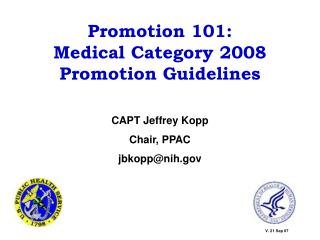 Promotion 101:  Medical Category 2008 Promotion Guidelines
