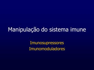 Manipula  o do sistema imune