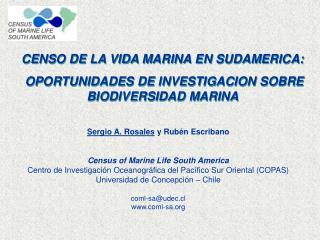 CENSO DE LA VIDA MARINA EN SUDAMERICA:  OPORTUNIDADES DE INVESTIGACION SOBRE BIODIVERSIDAD MARINA