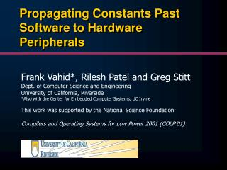 Propagating Constants Past Software to Hardware Peripherals