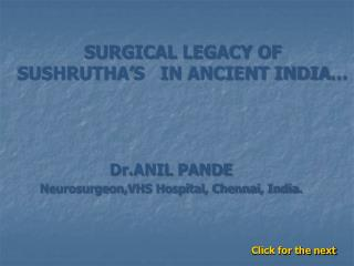 ANCIENT SURGICAL LEGACY OF SUSRUTA AND THE NEUROLOGY AND ...