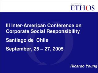 III Inter-American Conference on Corporate Social Responsibility Santiago de  Chile