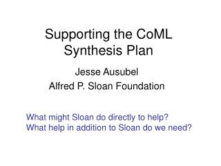 Supporting the CoML Synthesis Plan