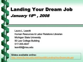 Landing Your Dream Job   January 18th , 2008