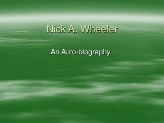 Nick A. Wheeler