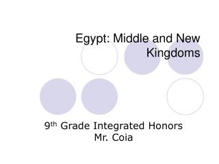 Egypt: Middle and New Kingdoms