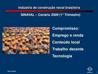 Ind stria de constru  o naval brasileira