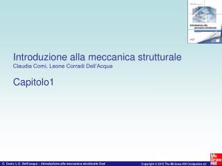 Introduzione alla meccanica strutturale Claudia Comi, Leone Corradi Dell'Acqua  Capitolo1
