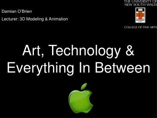 Damian O'Brien  Lecturer: 3D Modeling & Animation