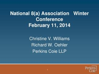 National 8(a) Association   Winter Conference February 11, 2014