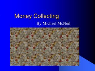 Money Collecting